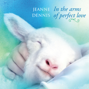 In the Arms of Perfect Love CD Cover