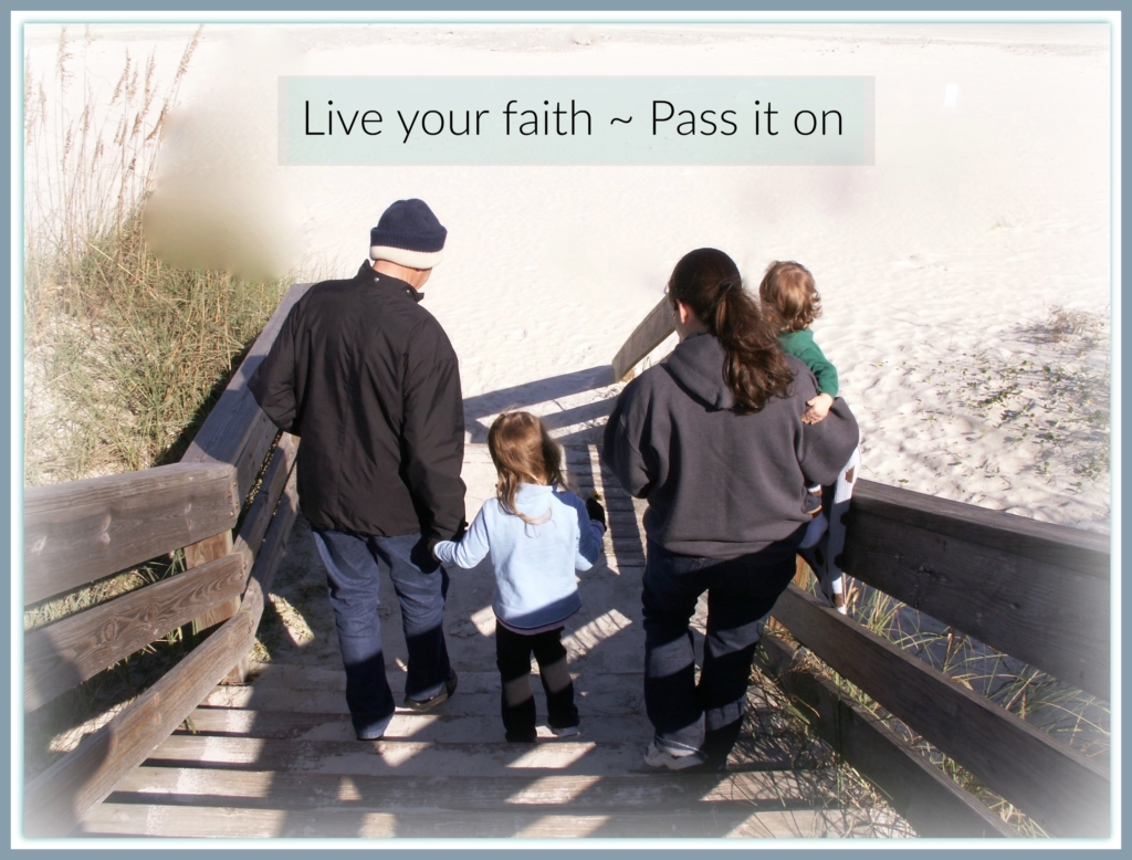 Live your faith - Pass it on