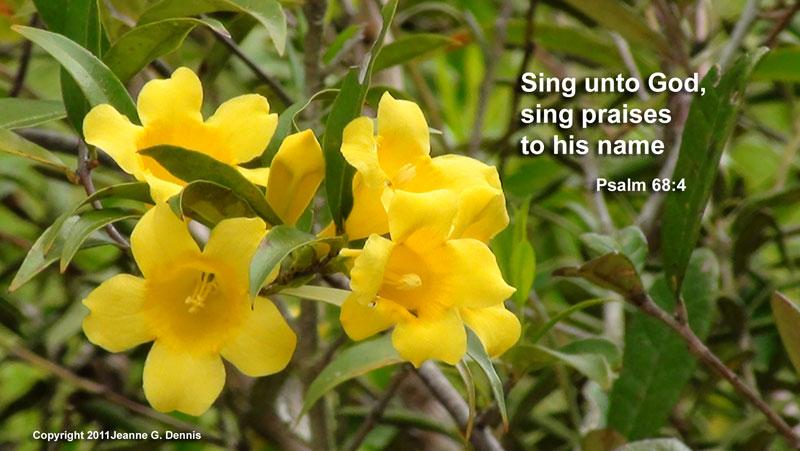 Sing unto God. Sing Praises to His Name. Psalm 68:4