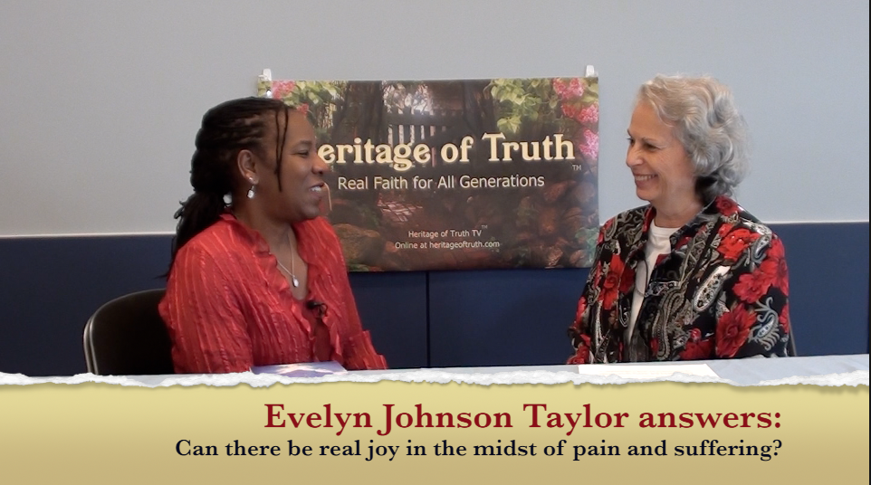 Evelyn Johnson Taylor Can there be joy in pain?