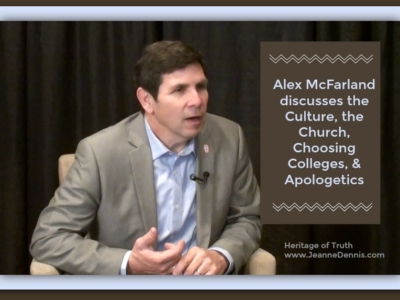 Alex McFarland discusses the Culture, the Church, Choosing Colleges & Apologetics