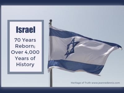 Israel 70 Years Reborn; Over 4,000 Years of History