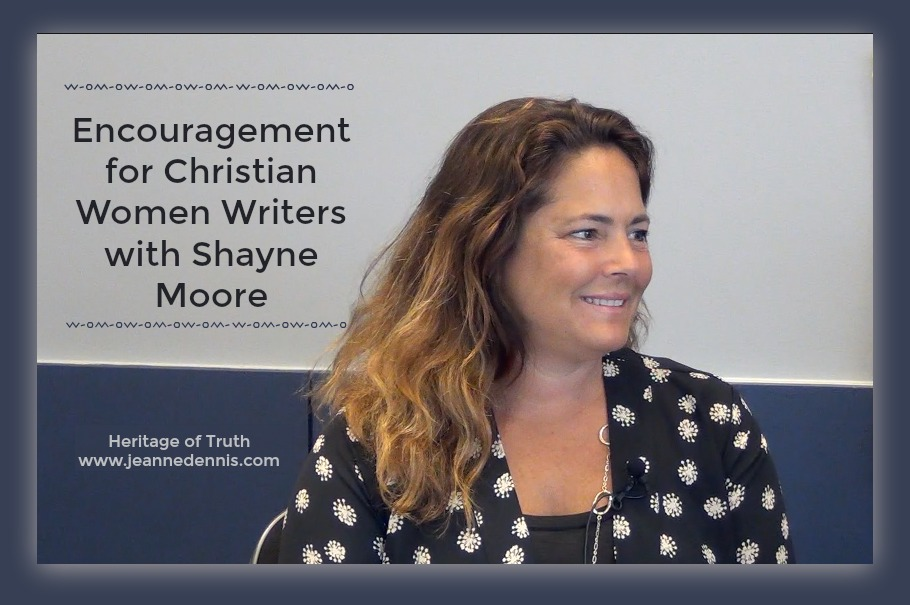 Encouragement for Christian Women Writers with Shayne Moore